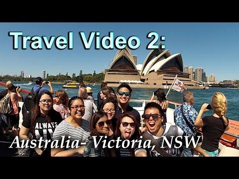 Travel Video 2: Australia- Victoria, Sydney