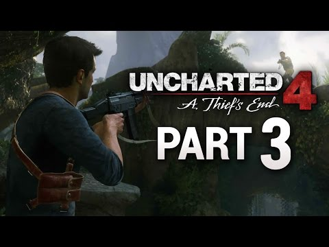 Uncharted 4: A Thief's End - Walkthrough/Gameplay Part 3-1080p
