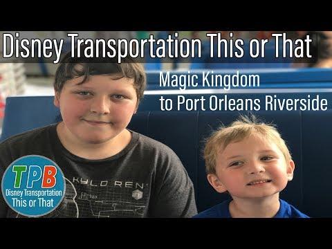 Disney Transportation This or That: Magic Kingdom to Port Orleans Riverside