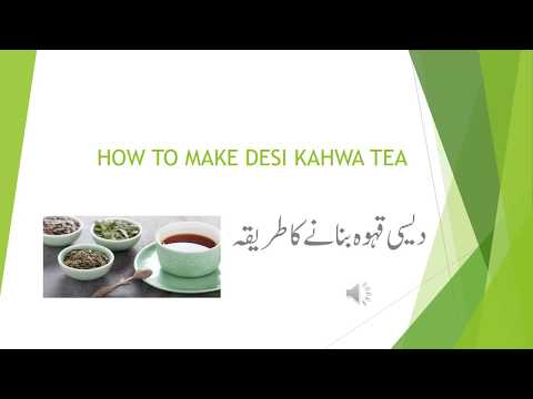 HOW TO MAKE DESI KAHWA TEA urdu video