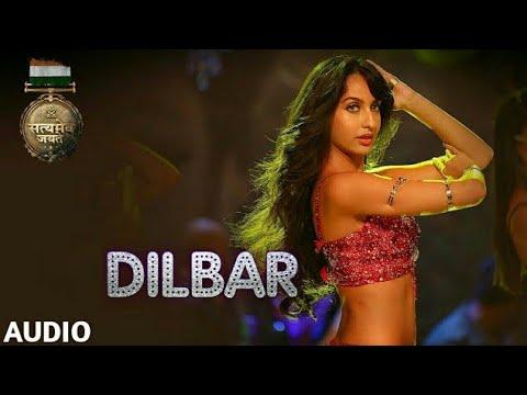 Xxx Mp4 DILBAR Full Audio Satyameva Jayate John Abraham Nora Tanishk B Neha Kakkar Dhvani Ikka 3gp Sex
