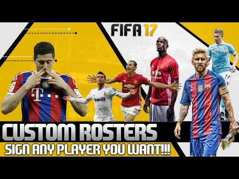 Fifa 17 Custom Teams Tutorial - HOW TO SIGN ANY PLAYER!