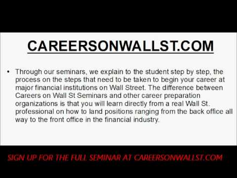 CAREERS ON WALL STREET - HELP ON HOW TO BEGIN YOUR CAREER