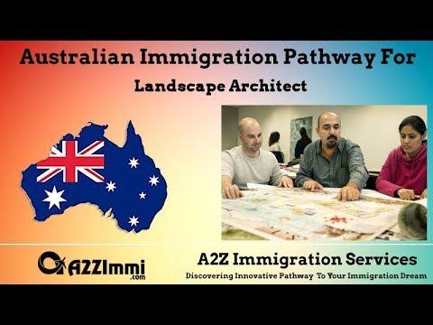 Australia Immigration Pathway for Landscape Architect (ANZSCO Code: 232112)