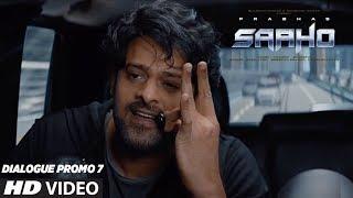 SAAHO - Dialogue Promo 7 | Prabhas, Shraddha Kapoor, Neil Nitin Mukesh | Sujeeth | Vamsi Pramod