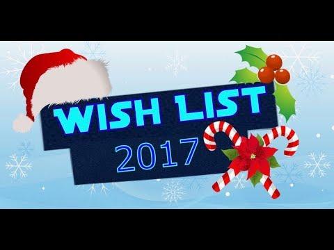 Christmas Wishlist 2017
