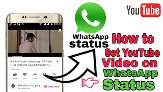 How to set YouTube Video Direct on Whatsapp Status | Without Download video |