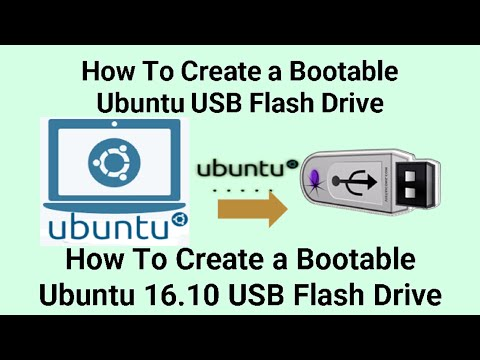 How To Make a Bootable Ubuntu 16.10 USB Flash Drive( 2017)