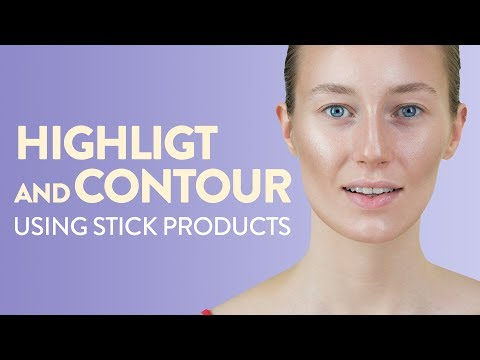How To Highlight And Contour Using Stick Products