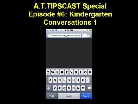 A.T.TIPSCAST Special Episode #6: Kindergarten Conversations 1