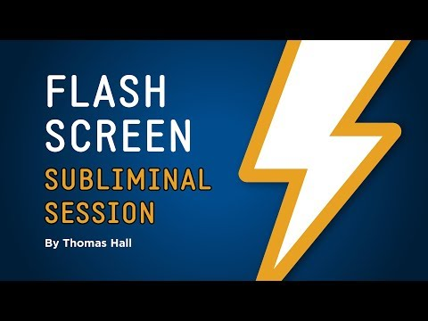 Ultimate Life Success - Flash Screen Subliminal Session - By Thomas Hall