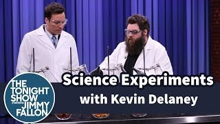 Science Experiments with Kevin Delaney