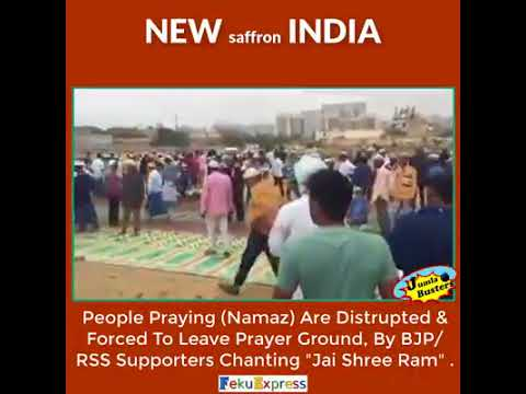 Muslim People Praying Namaz Are Distrupted & Forced To Leave Prayer Ground By Bjp\RSS