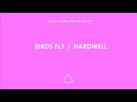 Birds Fly Hardwell Lyrics English Spanish Letra Ingles Español