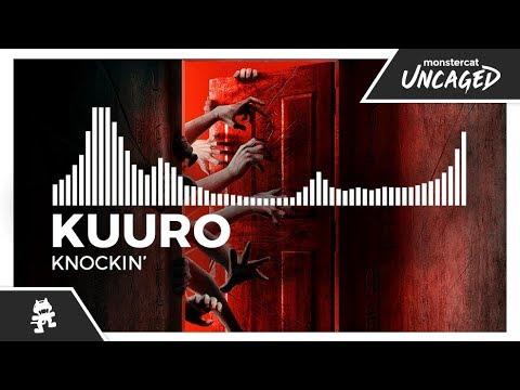 KUURO - Knockin' [Monstercat Release]