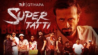 Super Tatti (Theatrical Trollers) | TVF Qtiyapa