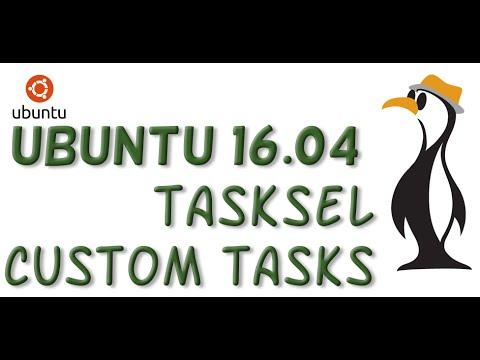 Ubuntu 16 04: Custom Tasksel Recipes