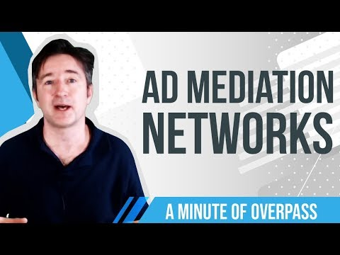 Ad Mediation Networks - A Minute of Overpass - The UK App Developers