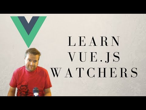 Vue.js Watchers What You Need To Know!