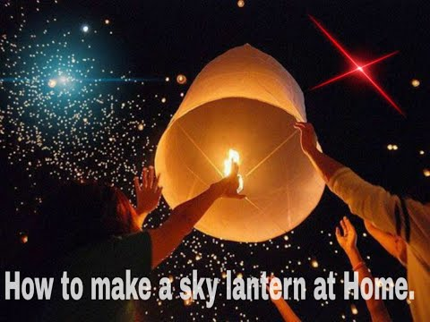how to make a sky lantern.