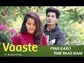 Vaaste Manazir Prity Dhvani Bhanushali Nikhil D T Series Love Story Song mp3
