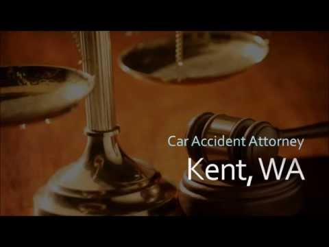 Kent Car Accident Attorney - Personal Injury Lawyer Kent WA