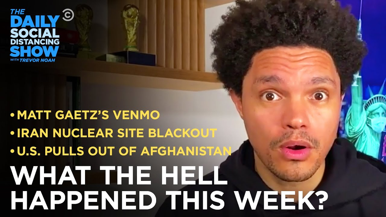 What the Hell Happened This Week? - Week of 4/12/21   The Daily Social Distancing Show