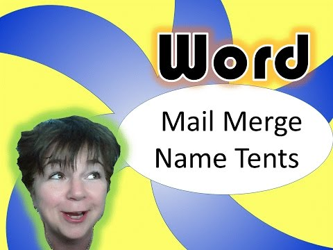 Microsoft Word Mail Merge: Double-sided name tents