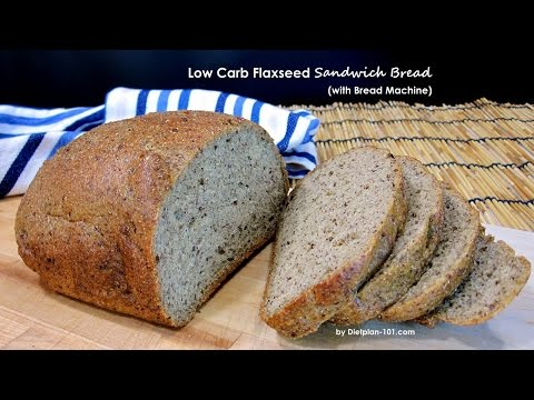Low Carb Flaxseed Sandwich Bread (with Bread Machine) | Dietplan-101.com