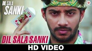 Dil Sala Sanki (Title Track) - Dil Sala Sanki | Yogesh Kumar | Nakash Aziz |  Promod Panth