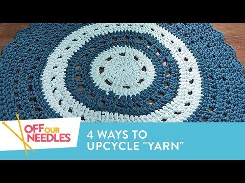 UPCYCLED Knitting: Turn Denim, Cotton & Plastic into Yarn! | Off Our Needles Knitting Podcast S3E15