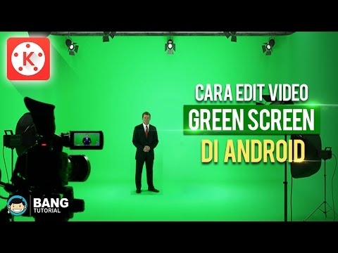 Xxx Mp4 Cara Edit Video Green Screen Di Hp Android KINEMASTER TUTORIAL 3 3gp Sex
