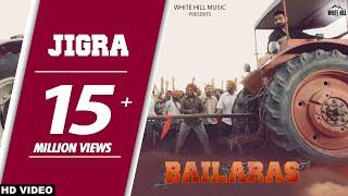 Jigra (Full Song)Nachhatar Gill - Bailaras - New Punjabi Songs 2017 - Latest Punjabi Songs 2017 -WHM