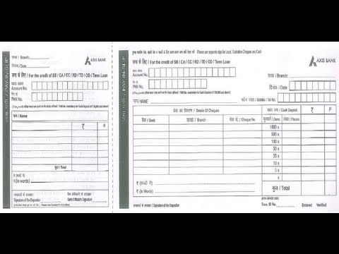 IN-How to Fill Axis Bank Deposit Slip