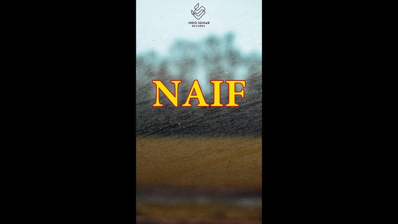 Download Naif - Posessif MP3 Gratis