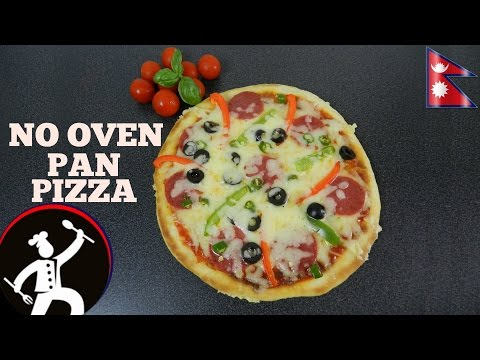 How to make Pan Pizza | Pizza without Oven | EASY PIZZA RECIPE | Recipe in Nepali Language  🍴 32