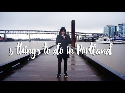 5 Things to do in Portland