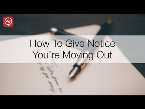 How To Give Notice You're Moving Out