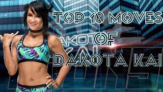 Top 10 Moves Of Dakota Kai