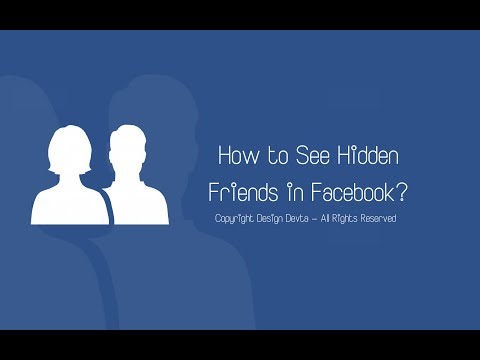 How to See Hidden Friends in Facebook?
