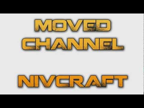 NivNews: Moved Channels to Nivcraft. No More Videos.