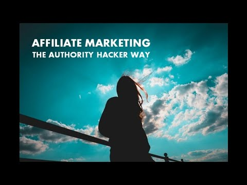 How to Start an Affiliate Marketing Site the Authority Hacker Way