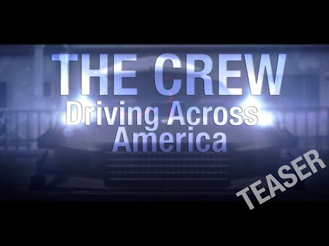 The Crew - Driving Across America (Movie Teaser) (2014)