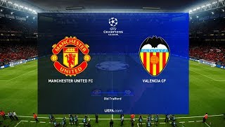 Manchester United vs Valencia | Champions League 2 October 2018 Gameplay