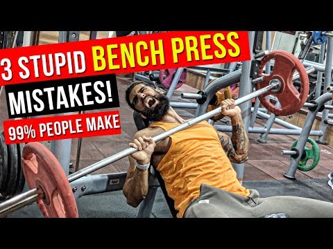3 BIGGEST BENCH PRESS MISTAKES IN GYM | Proper Bench Press Form for BIGGER CHEST