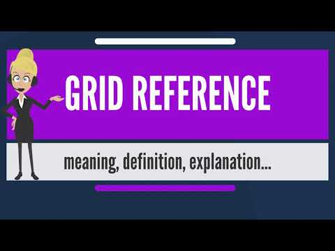 What is GRID REFERENCE? What does GRID REFERENCE mean? GRID REFERENCE meaning & explanation