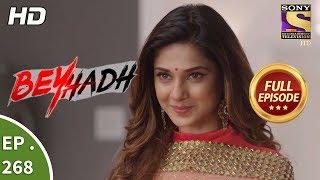 Beyhadh - बेहद - Ep 268 - Full Episode - 20th October, 2017
