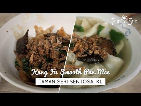 Kung Fu Smooth PAN MEE | Taman Sri Sentosa, Kuala Lumpur