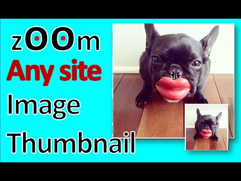 Best  thumbnaill image zoom add ons,must have google chrome browsser extensions