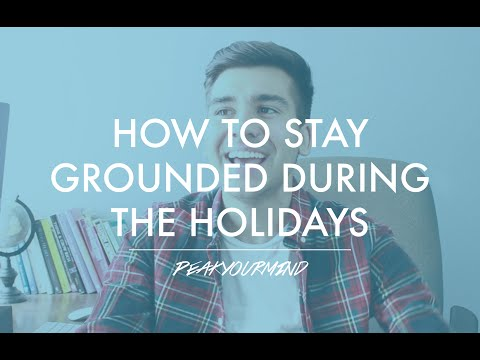 How to Be Stress Free & Grounded During the Holidays